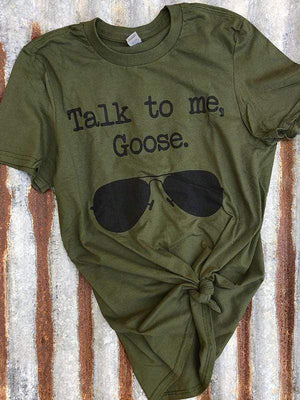 Talk To Me Goose Sunglasses T-Shirt