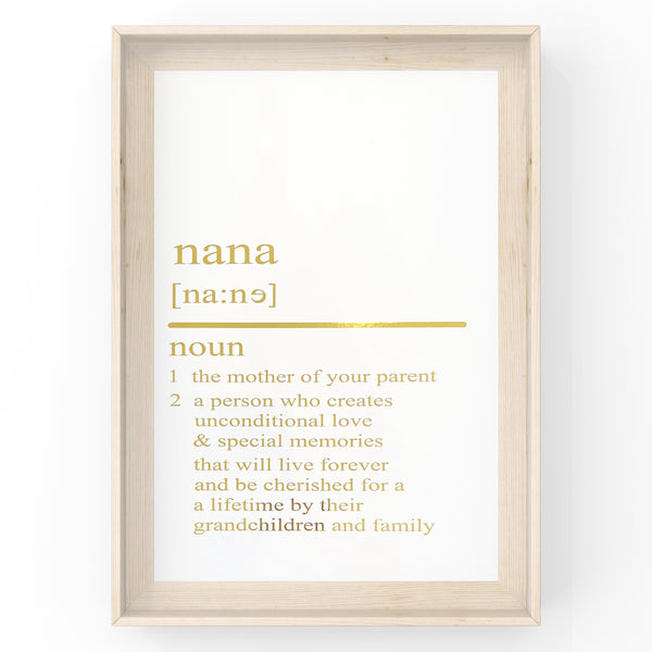 Nana Dictionary Definition Print | Home Decor | Wall Art | Foil Prints