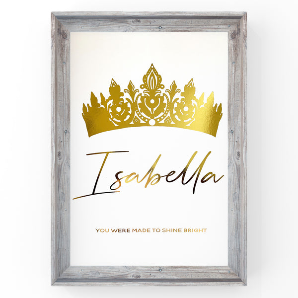 Custom Princess Crown Print with Personalised Name | Custom Made | You were born to shine | Quote - Foil Print
