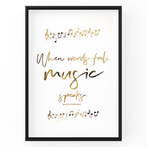 When Words Fail, Music Speaks - Foil Print