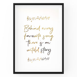 Behind Every Favourite Song There Is An Untold Story - Foil Print