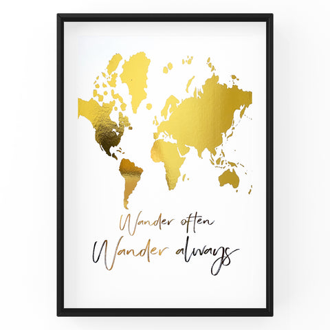 Wander Often Wander Always - Foil Print