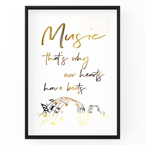 Music That's Why Our Hearts Have Beats - Foil Print