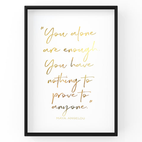 You Alone Are Enough - Foil Print