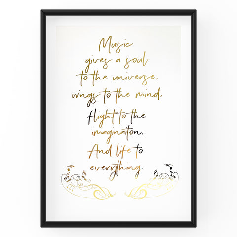 Music Gives A Soul To The Universe - Foil Print