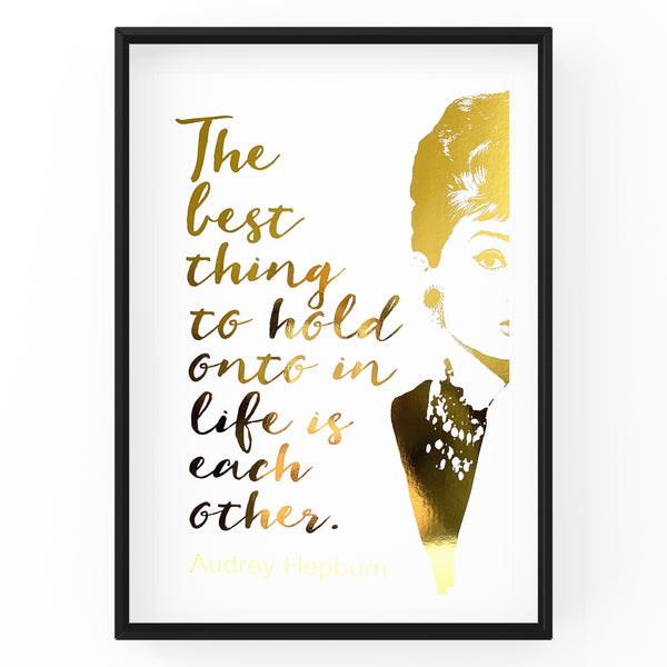 Audrey Hepburn Quote - Wall Art Foil Prints