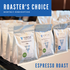 Roaster's Choice monthly subscription - ESPRESSO ROAST