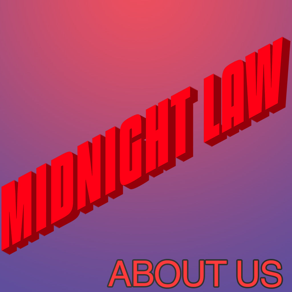 about us midnight law