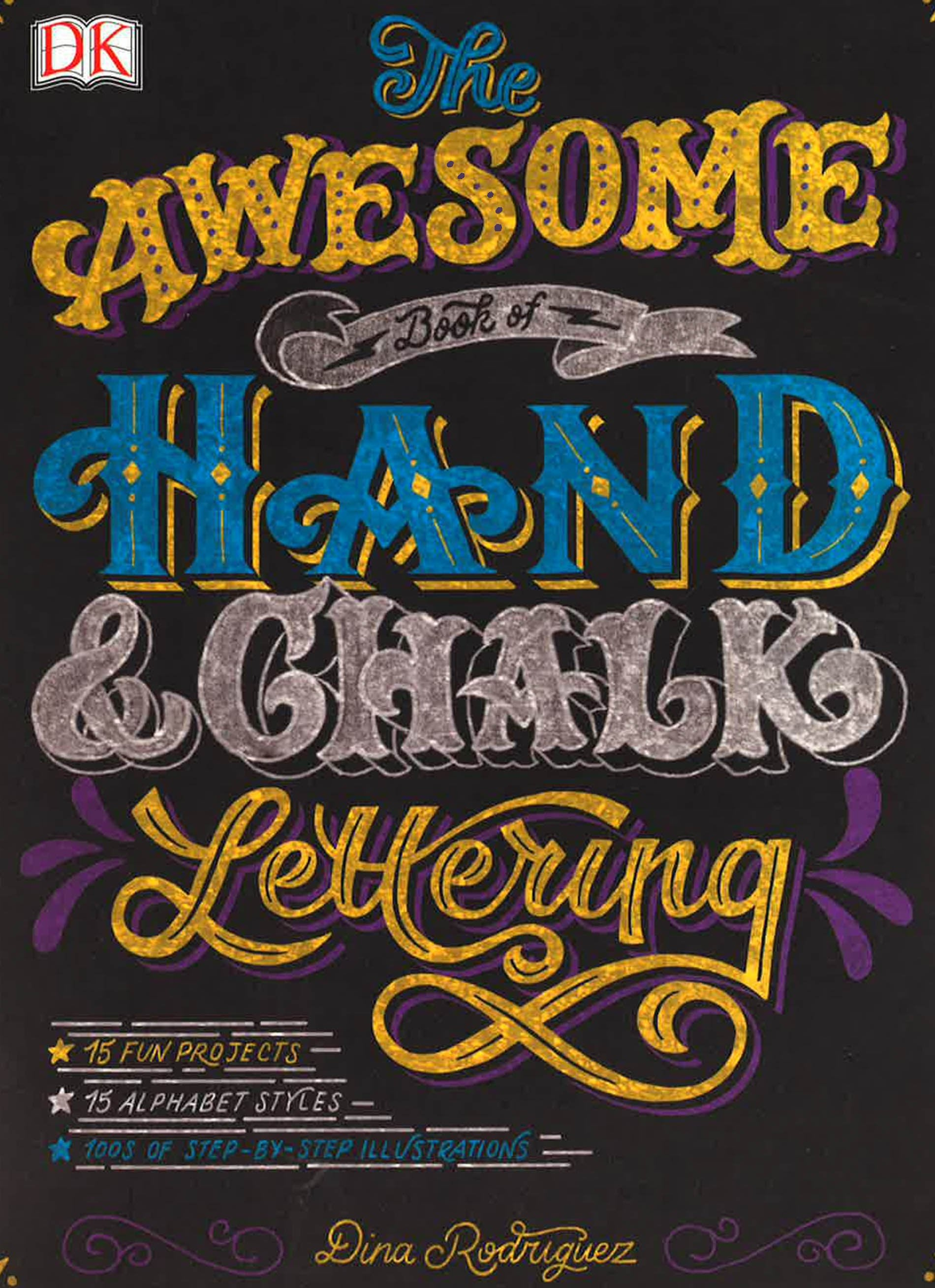 The Awesome Book Of Hand And Chalk Lettering