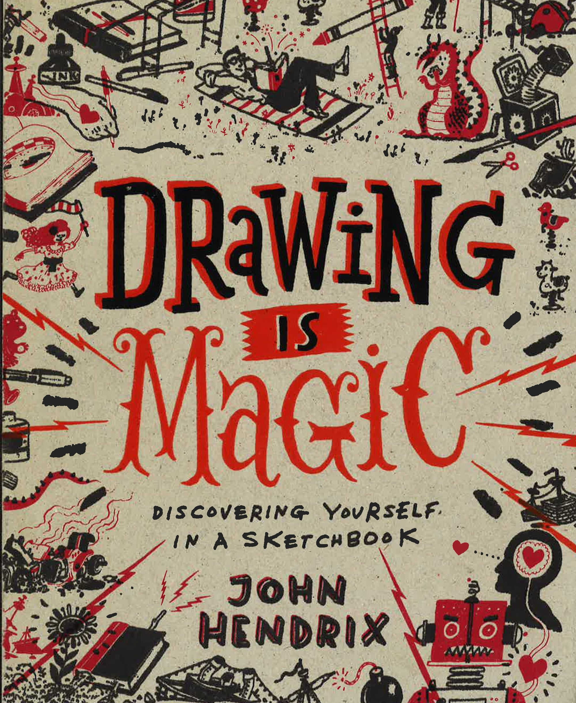 Drawing Is Magic: Discovering Yourself In A Sk