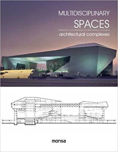 Multidisciplinary Spaces : Architectural Complexes