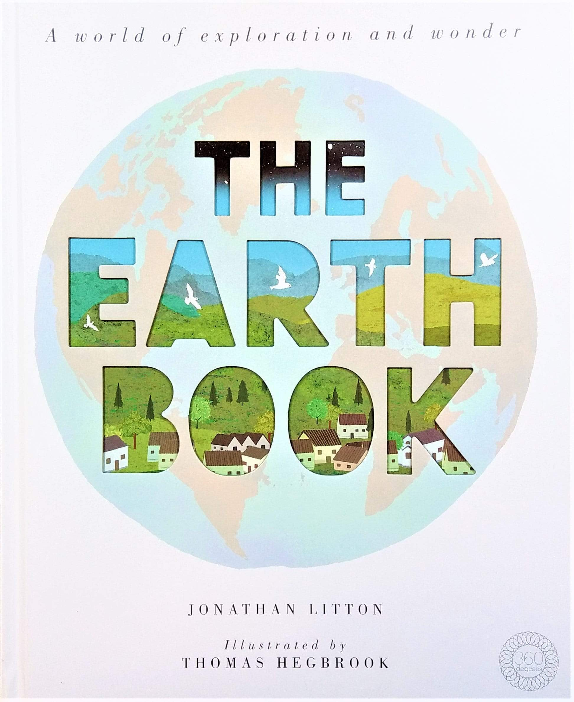 The Earth Book: A World of Exploration and Wonder