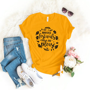 HARVEST FESTIVALS FOR ME PLEASE T-SHIRT - Gray's Active Wear Printing