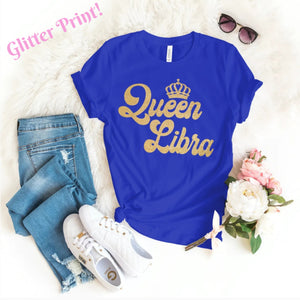 QUEEN LIBRA GOLD GLITTER  T-SHIRT - Gray's Active Wear Printing