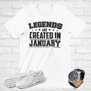 LEGENDS ARE CREATED IN JANUARY T-SHIRT - Gray's Active Wear Printing
