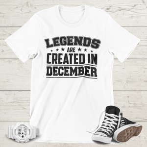 LEGENDS ARE CREATED IN DECEMBER T-SHIRT - Gray's Active Wear Printing