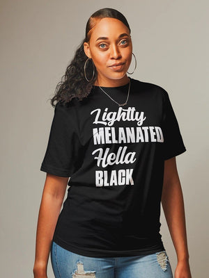 LIGHTLY MELANATED HELLA BLACK - Gray's Active Wear Printing