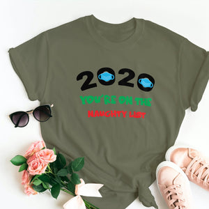 2020 YOU'RE ON THE NAUGHTY LIST T-SHIRT - Gray's Active Wear Printing
