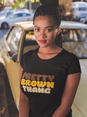 PRETTY BROWN THANG TSHIRT - Gray's Active Wear Printing