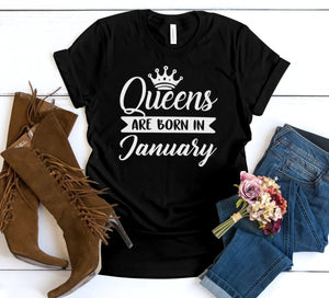 QUEENS ARE BORN IN JANUARY TSHIRT - Gray's Active Wear Printing