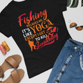 Fishing relaxes me WOMEN'S T-SHIRT - Ron Swanson - Parks and Recreation