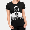 I understand nothing WOMEN'S T-SHIRT- Michael Scott - The Office