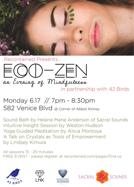 Eco-Zen // An Evening of Mindfulness (6.17) // Meet the Team