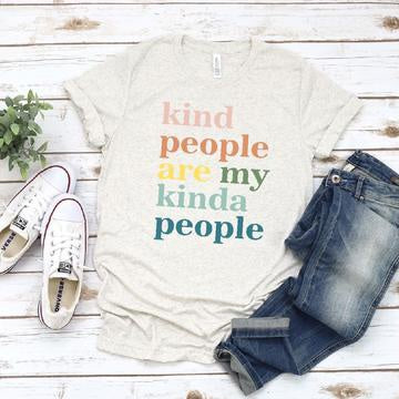Kind People are My Kinda People (full color)