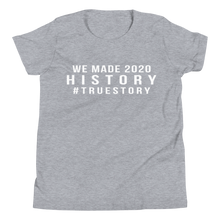 Load image into Gallery viewer, We Made History Kids Tee