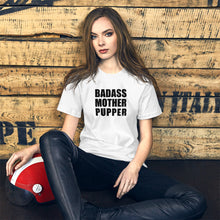 Load image into Gallery viewer, Badass Mother Pupper Tee