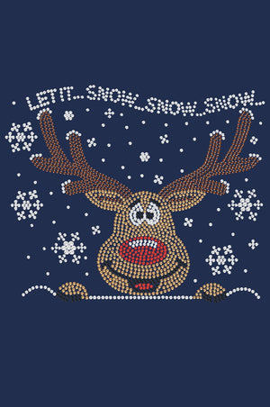 Let It Snow- Red Nose Reindeer