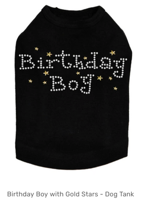 Birthday Boy with Gold Stars - Dog Tank - Choose Color