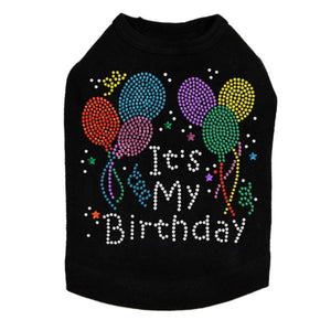 It's My Birthday - Dog Tank - Choose Color