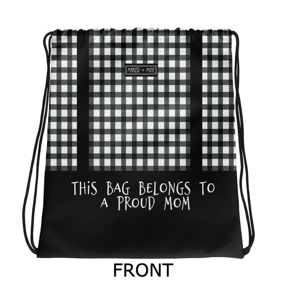 Proud Mom - Checkered Bag - Maker & Mine