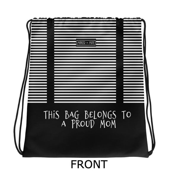 Proud Mom - H Stripes Bag - Maker & Mine