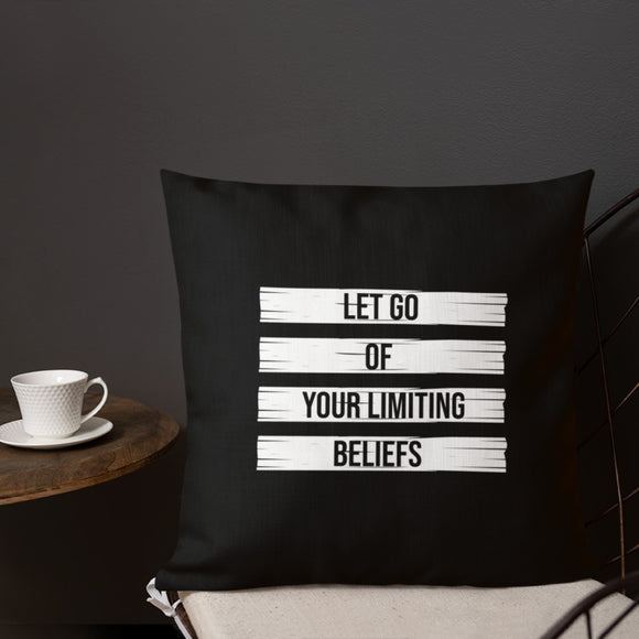 Let Go Of Your Limiting Beliefs - Premium Throw Pillow Case - Maker & Mine