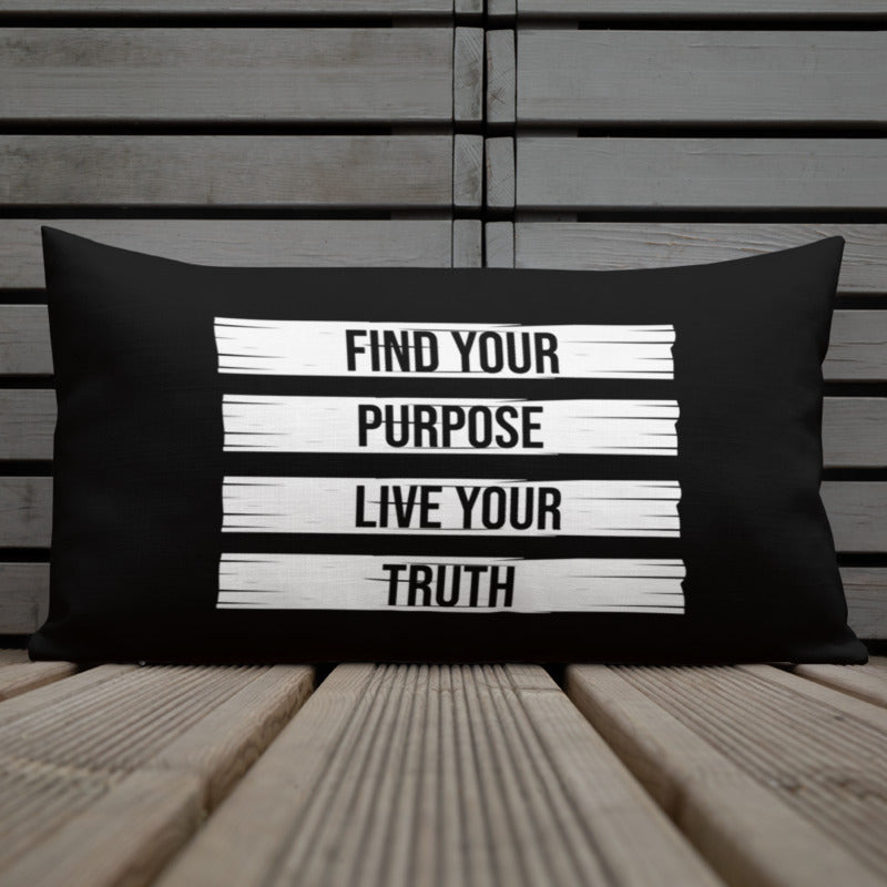 Find Your Purpose Live Your Truth -  Premium Throw Pillow Case - Maker & Mine