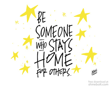 Be Someone Who Stays Home for Others: Free Download