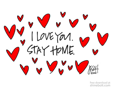 I Love You. Stay Home: Free Download