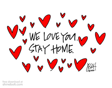 We Love You. Stay Home: Free Download