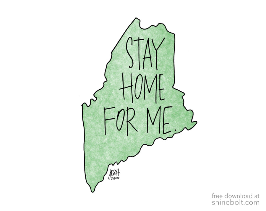 Stay Home for Maine: Free Download