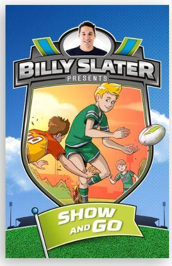 Billy Slater Presents- Show and Go - Little Rookie Sport (4346663534653)