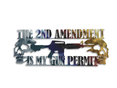 The Second Ammendment Is My Gun Permit Sign