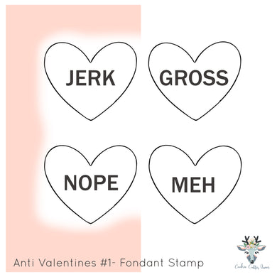 Anti Valentines Set #1- Fondant Word Stamps