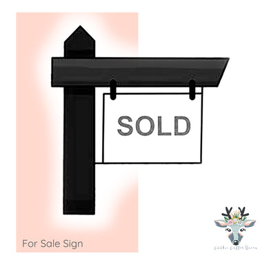 For Sale Sign Cookie Cutter - CQ703