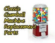 Classic Gumball Machine Parts