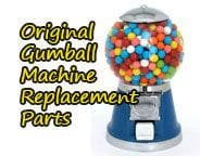 Original Gumball Machine Replacement Parts