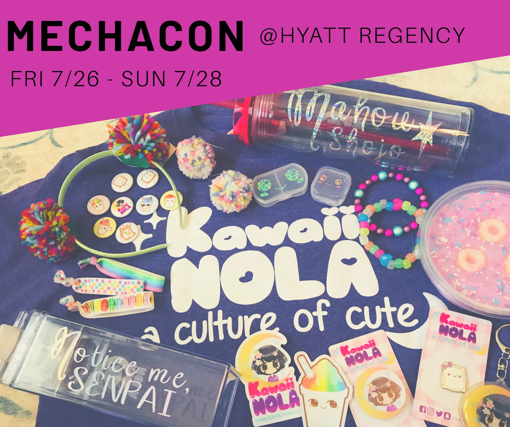MechaCon July 26-28