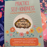 Practice Self-Kindness Pin