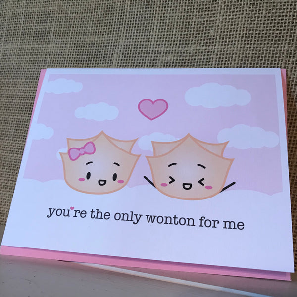Only Wonton for Me Card